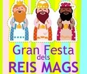 Gran Festa d'arribada dels Reis Mags