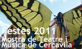 Festes Majors 2011. 5a Mostra de Teatre i Música de Cercavila