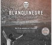 """Exposició """"Blanquinegre, a 90 minuts de la glòria"""""""