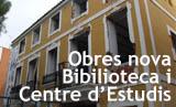 Obres de la Nova Biblioteca i Centre d'Estudi