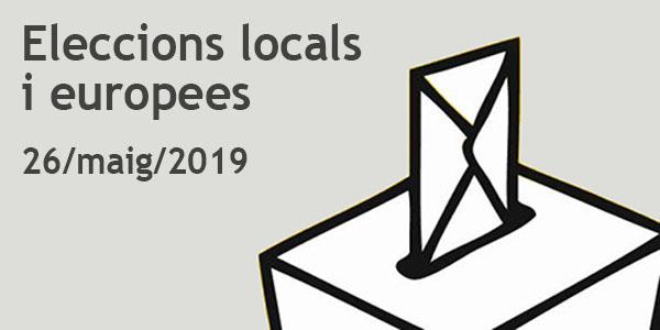 Meses electorals. Eleccions locals i europees 26 de maig