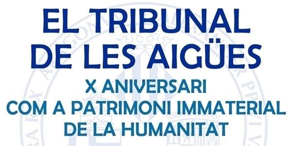 El Tribunal de les Aigüas com a patrimoni immaterial de la Humanitat