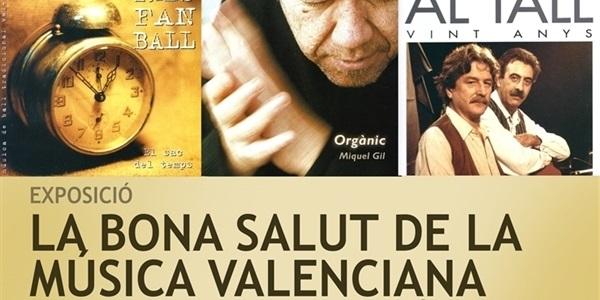 """Exposició """"La bona salut de la música valenciana"""""""